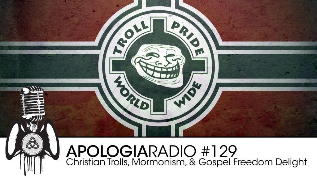 Christian Trolls, Mormonism, & Gospel Freedom Delight