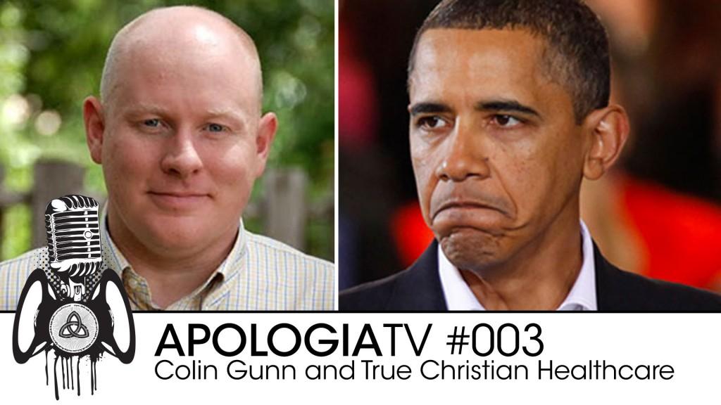 Apologia TV – 003 – Colin Gunn and Christian Healthcare
