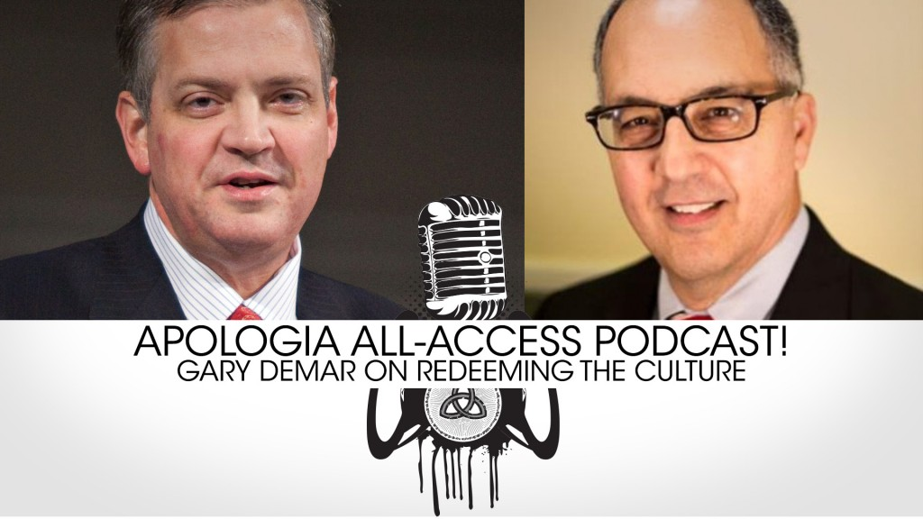 PODCAST: Apologia All Access with Gary Demar