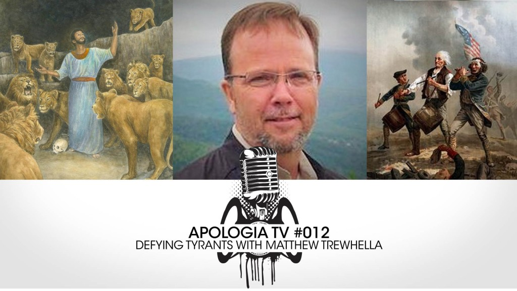 Apologia TV# 012: Defying Tyrants with Matt Trewhella