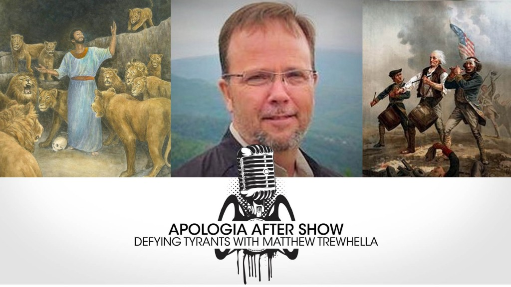 Apologia After Show: Defying Tyrants with Matt Trewhella