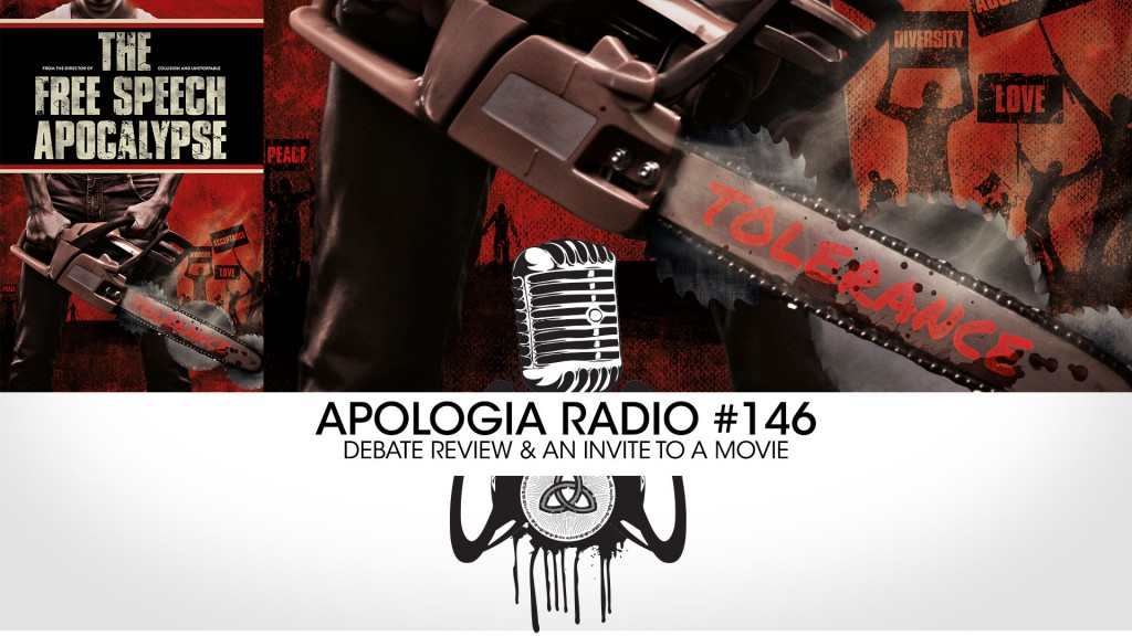 Apologia Radio #146 – Debate Review & An Invite to a Movie