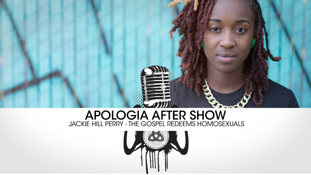After Show – Jackie Hill Perry – Homosexuality to Christianity.