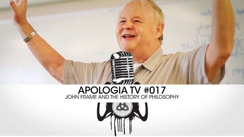 ATV – John Frame on The History of Philosophy!
