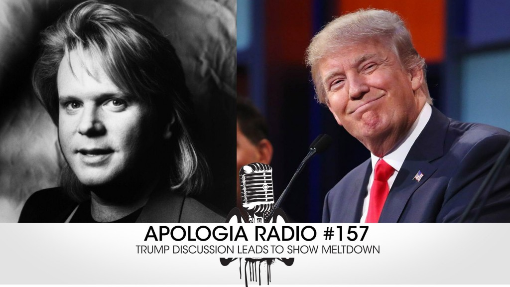 AR #157 – Trump Discussion Leads to Show Meltdown