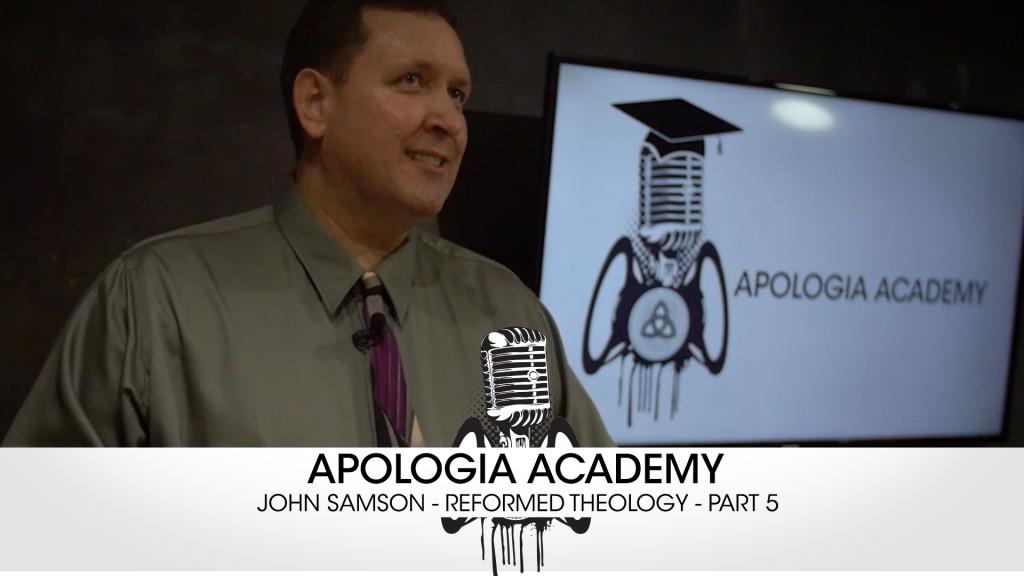 Apologia Academy – John Samson – Examining the Scriptures