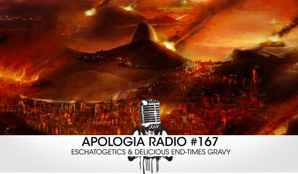 Apologia-radio-167-eschatology