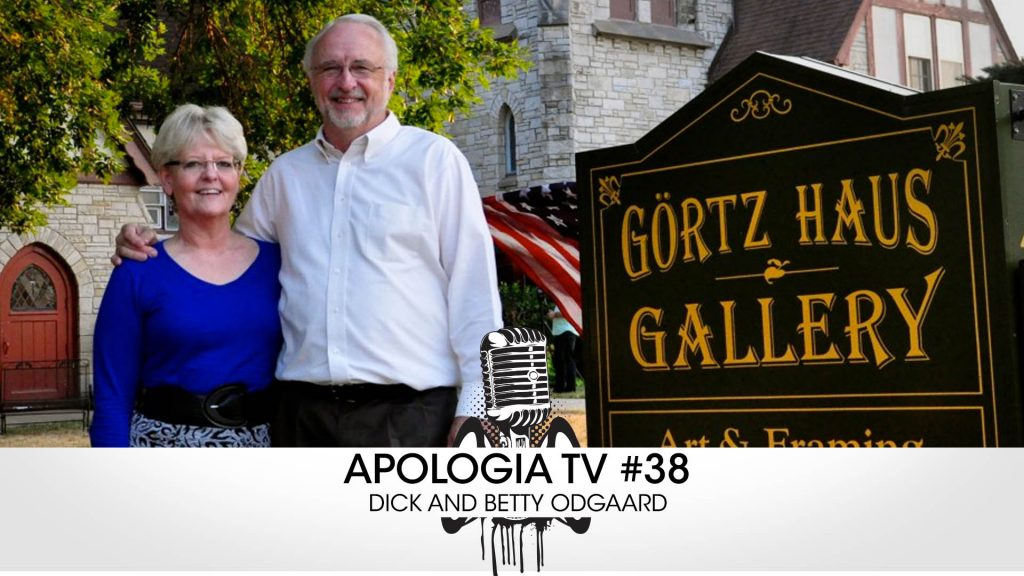 Apologia TV #38 – Dick and Betty Odgaards