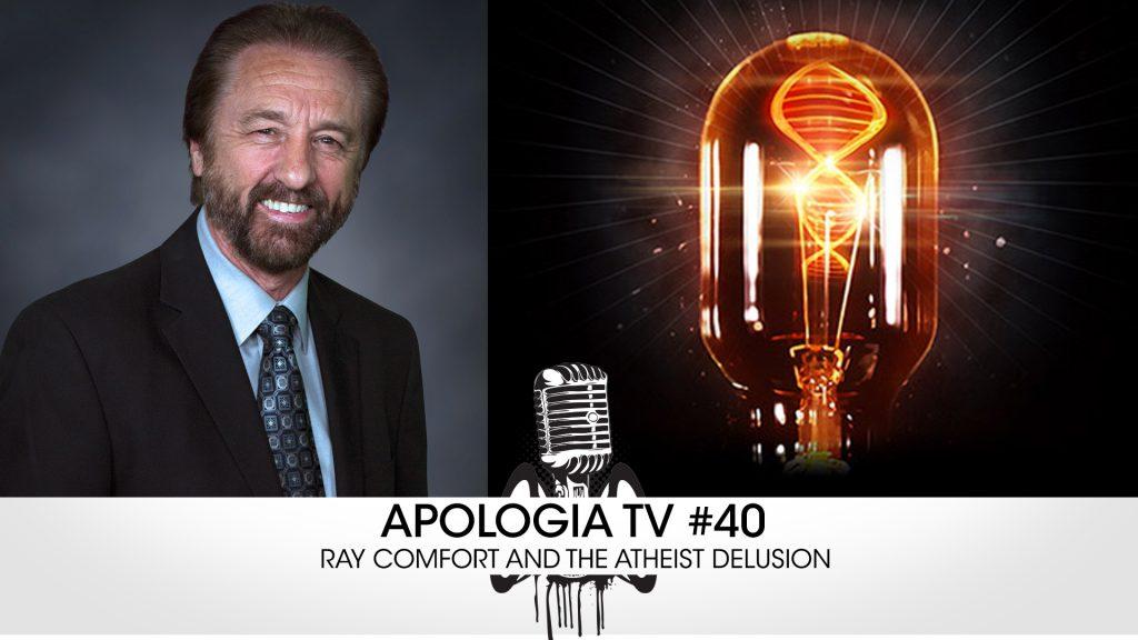 Apologia TV #40 – Ray Comfort