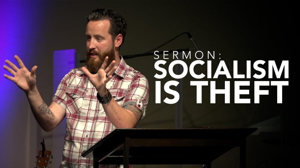 Sermon Audio: Socialism is Theft