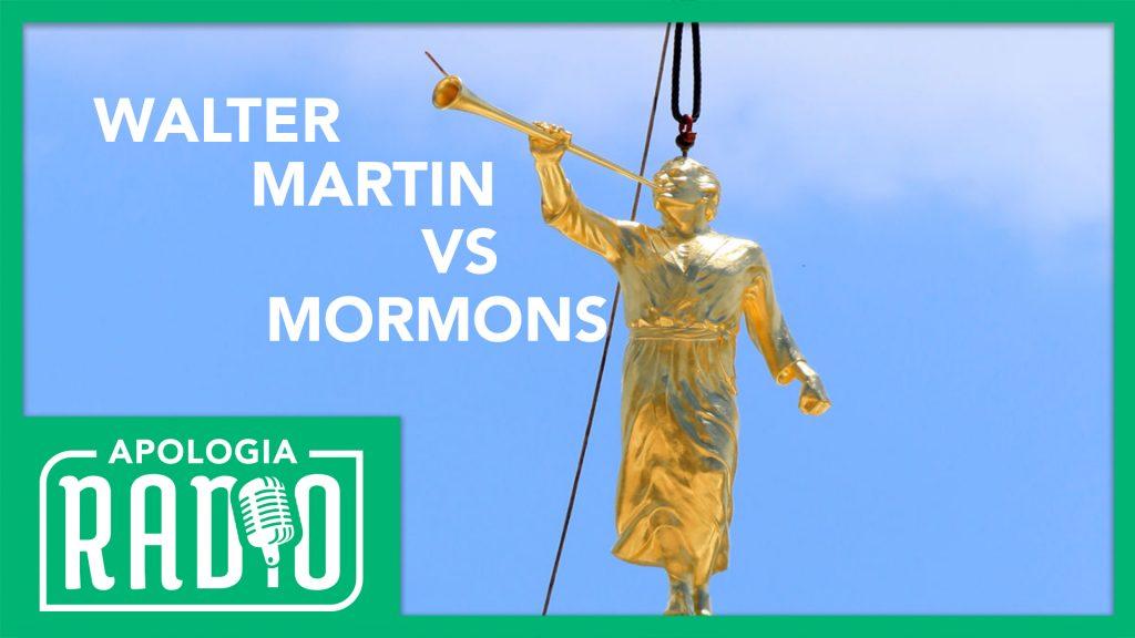 #251 – Mormons & Walter Martin