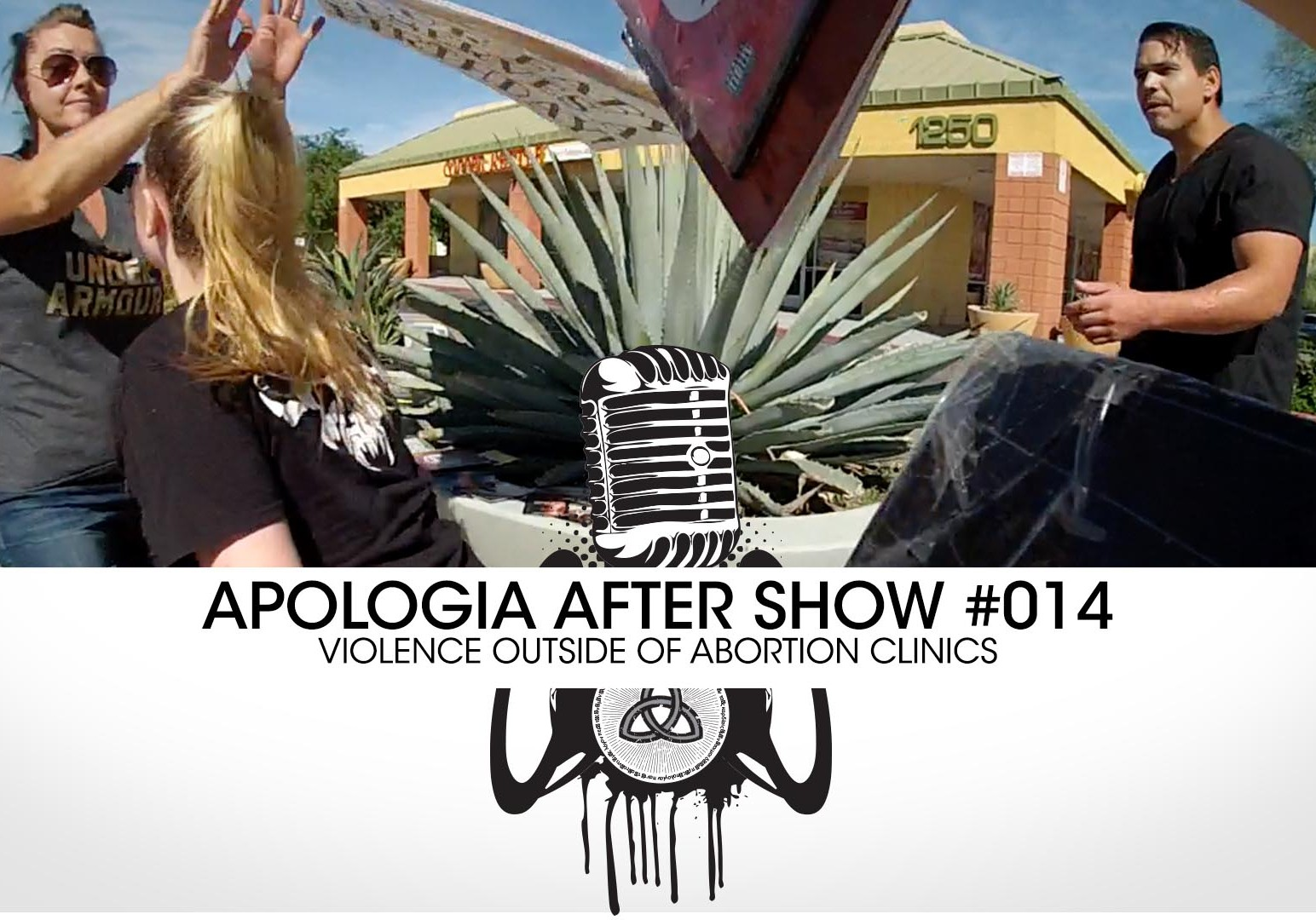 Abortion_Violence_ApologiaAfterShow