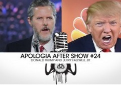 apologia-aftershow-donald-trump-jerry-fallwell-jr