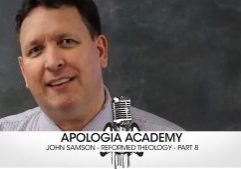 reformed-theology-academy-eight-john-samson